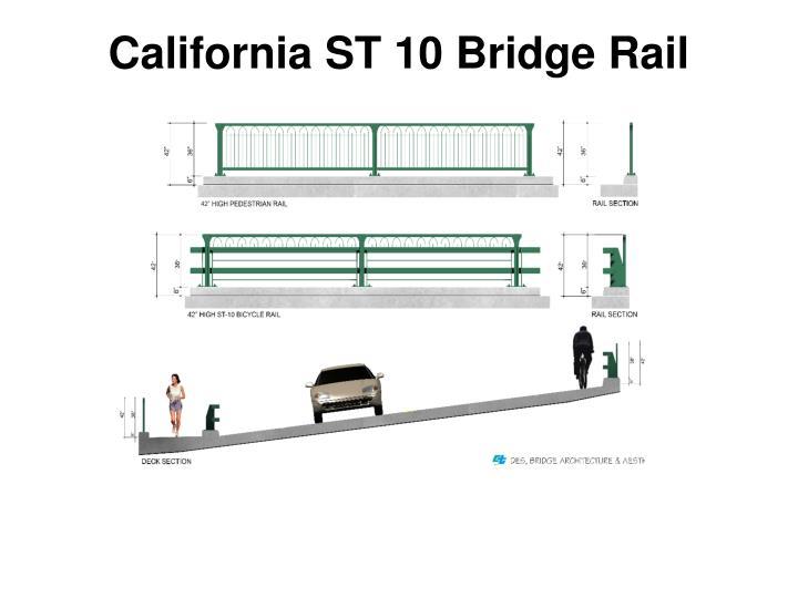 California ST 10 Bridge Rail