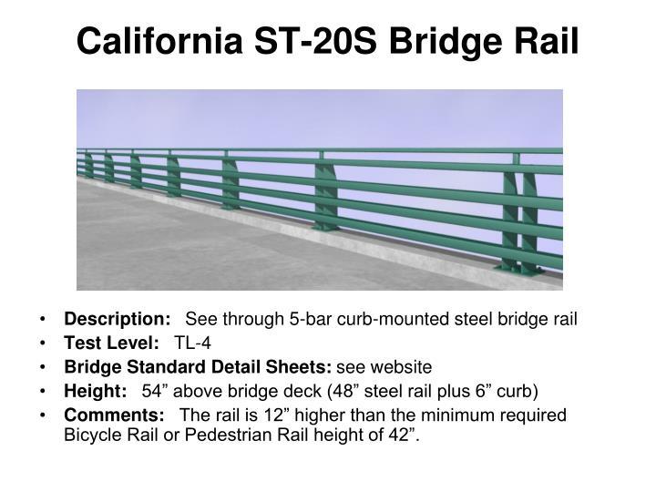 California ST-20S Bridge Rail