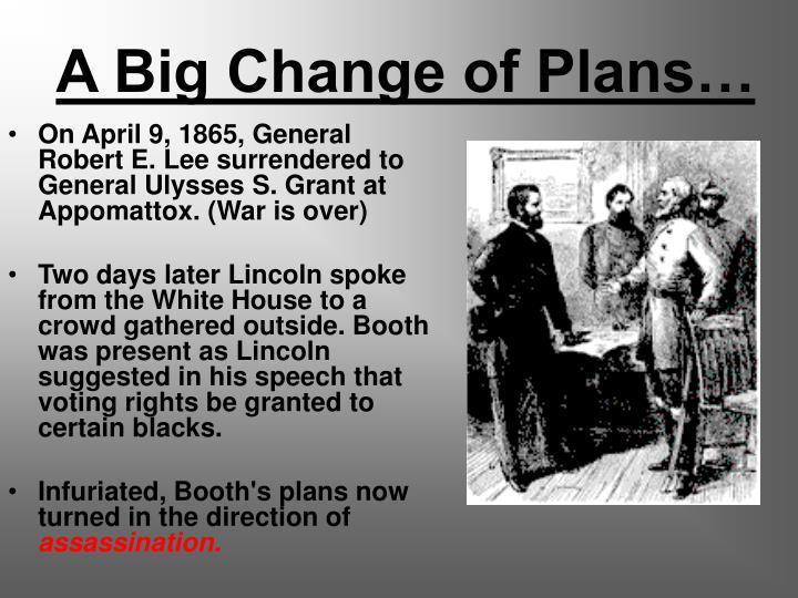 A Big Change of Plans…