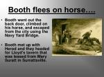 booth flees on horse