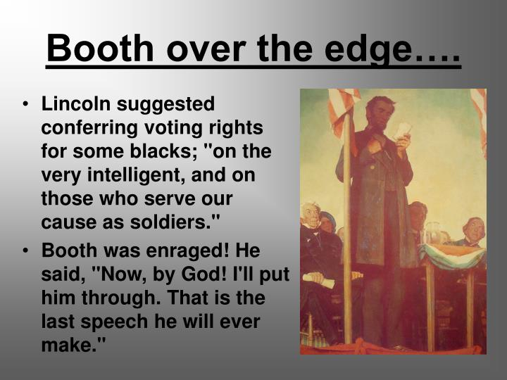 Booth over the edge….