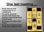 one last meeting