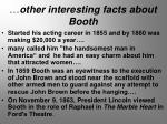 other interesting facts about booth