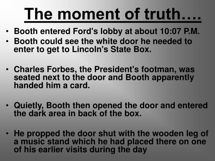 The moment of truth….