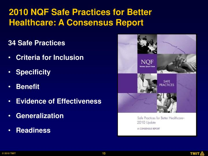 2010 NQF Safe Practices for Better Healthcare: A Consensus Report