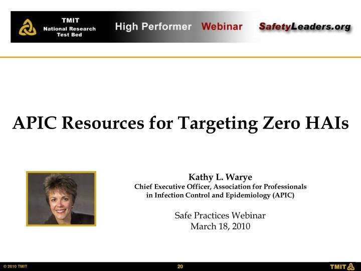 APIC Resources for Targeting Zero HAIs
