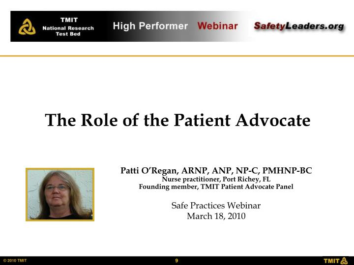 The Role of the Patient Advocate