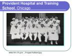 provident hospital and training school chicago
