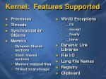 kernel features supported