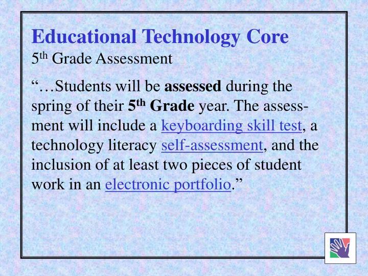 Educational Technology Core
