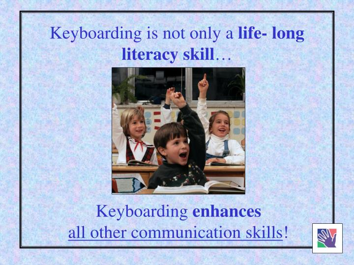 Keyboarding is not only a