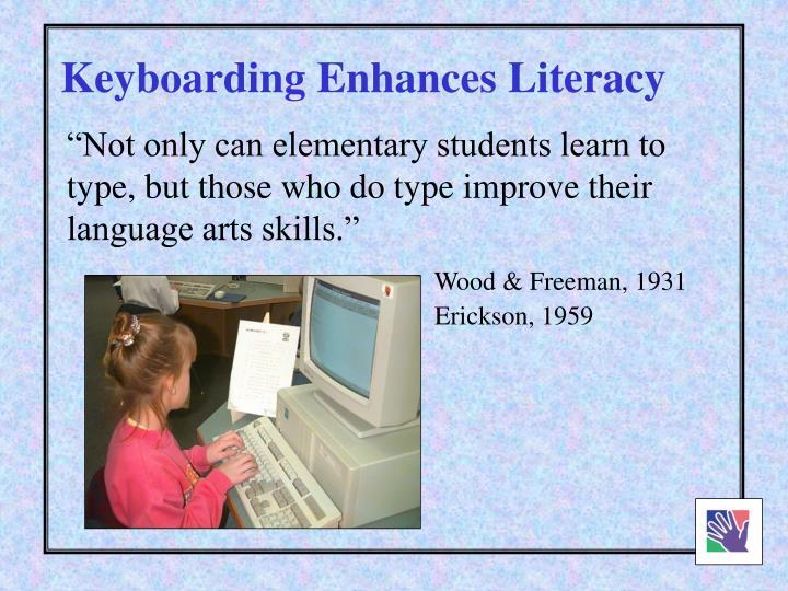 Keyboarding Enhances Literacy