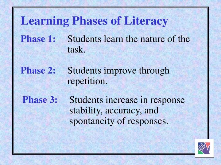 Learning Phases of Literacy