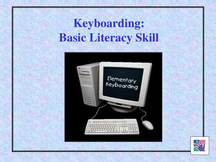 Keyboarding:
