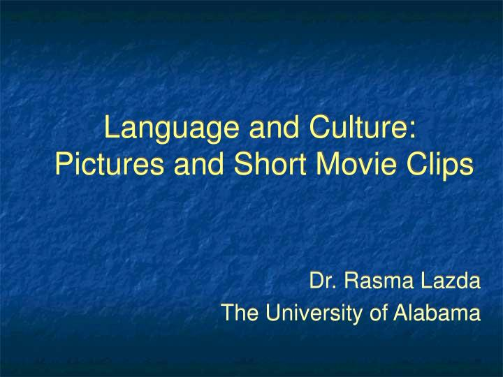 language and culture pictures and short movie clips
