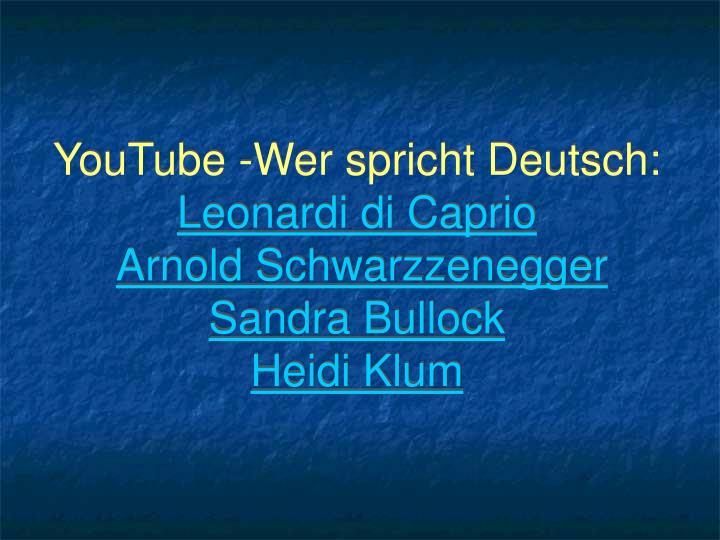 YouTube -Wer spricht Deutsch: