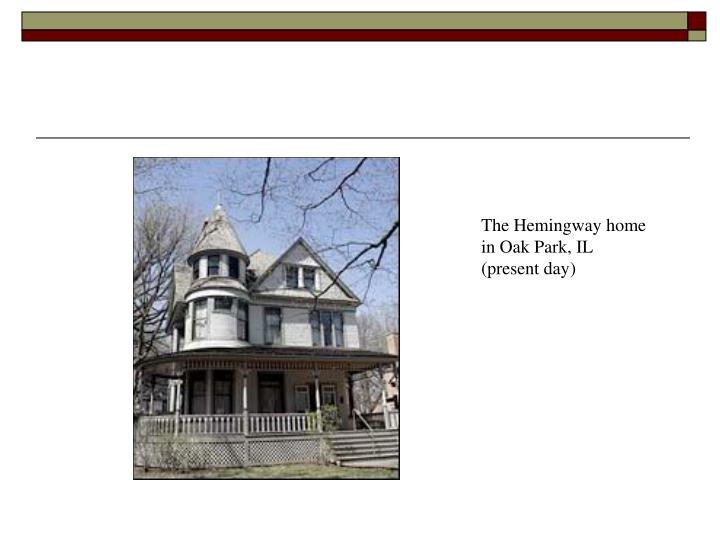 The Hemingway home in Oak Park, IL (present day)
