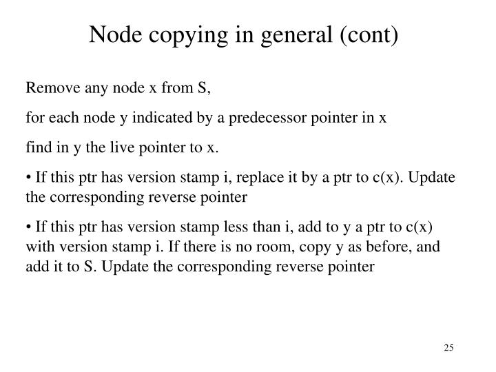 Node copying in general (cont)