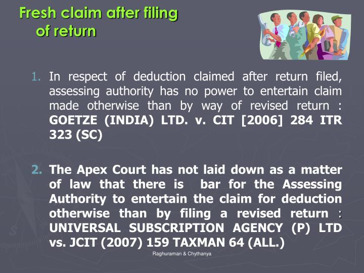 Fresh claim after filing
