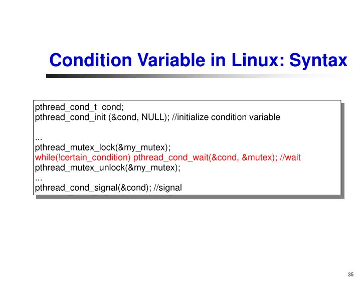 Condition Variable in Linux: Syntax
