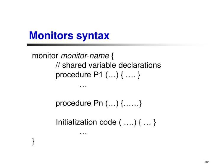 Monitors syntax