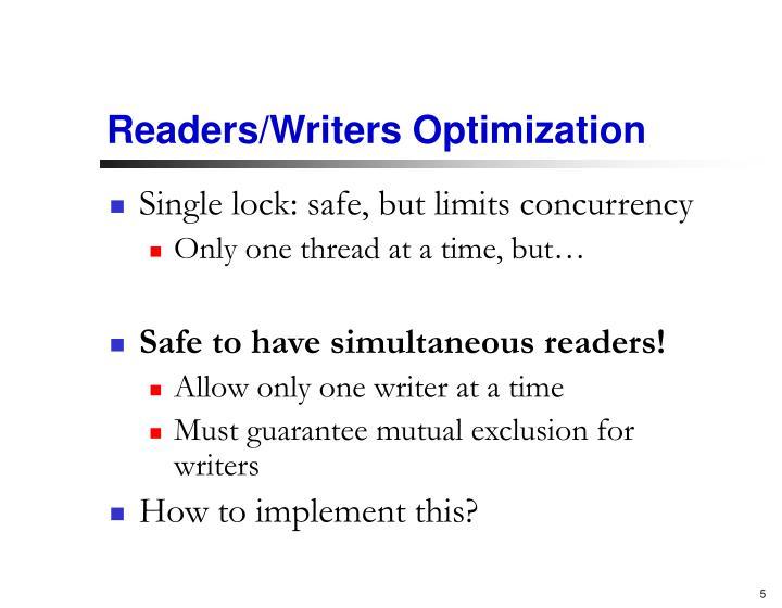 Readers/Writers Optimization