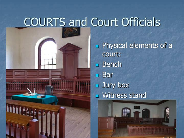 COURTS and Court Officials