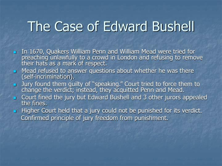 The Case of Edward Bushell