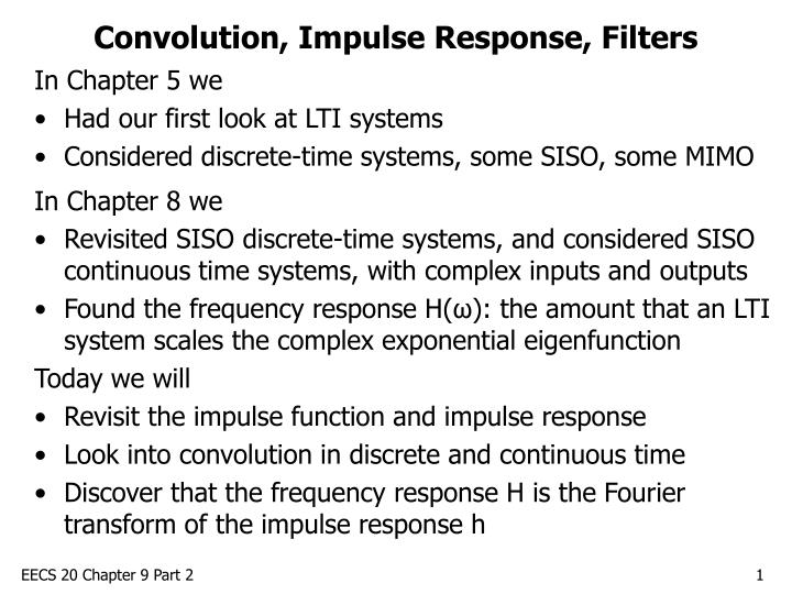 Convolution impulse response filters