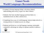 unmet needs world languages recommendations