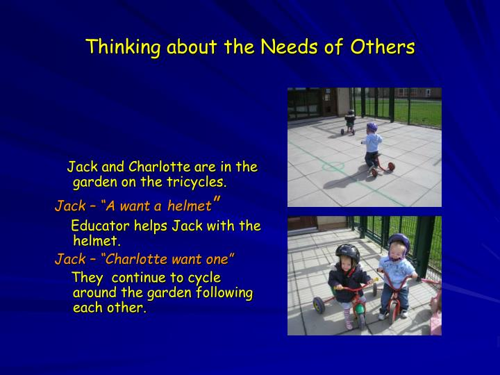 Thinking about the Needs of Others