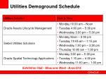 utilities demoground schedule