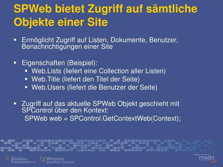 SPWeb bietet Zugriff auf sämtliche Objekte einer Site