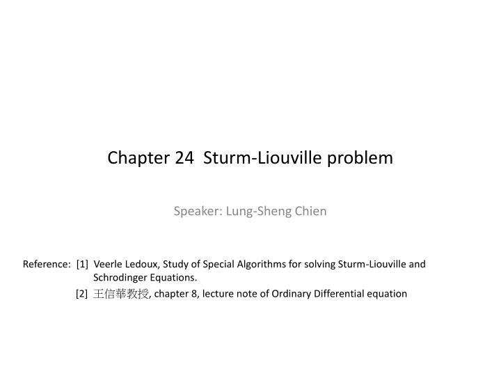 Chapter 24  Sturm-Liouville problem
