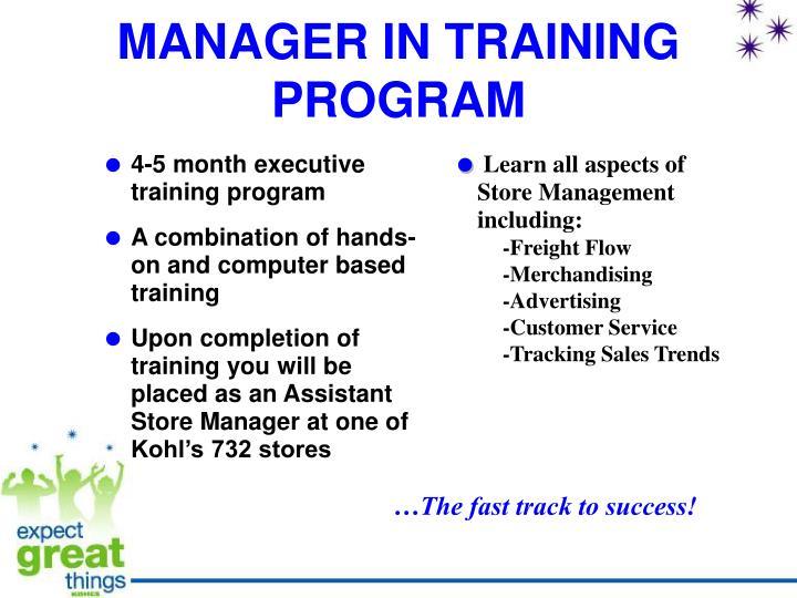 MANAGER IN TRAINING PROGRAM
