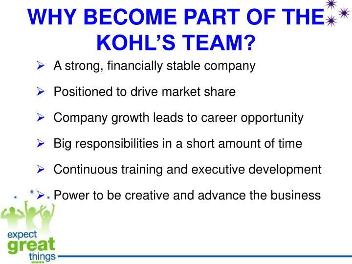 WHY BECOME PART OF THE KOHL'S TEAM?