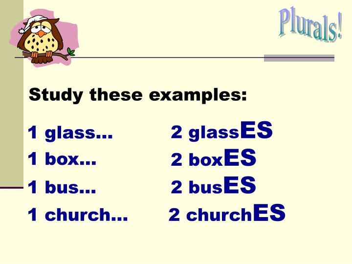 Plurals!