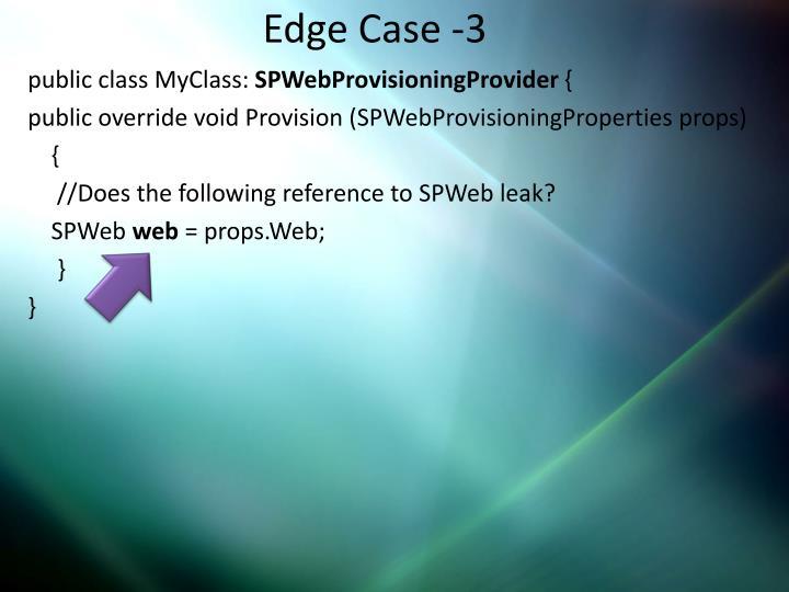Edge Case -3