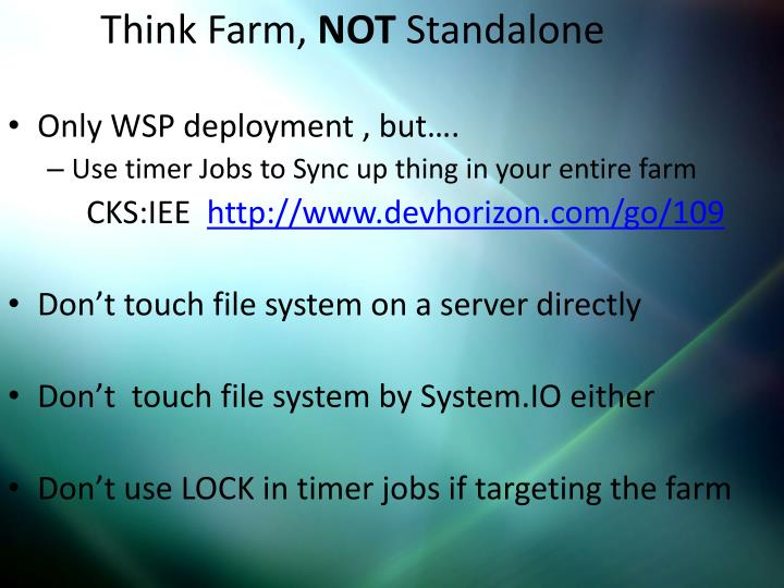 Only WSP deployment , but….