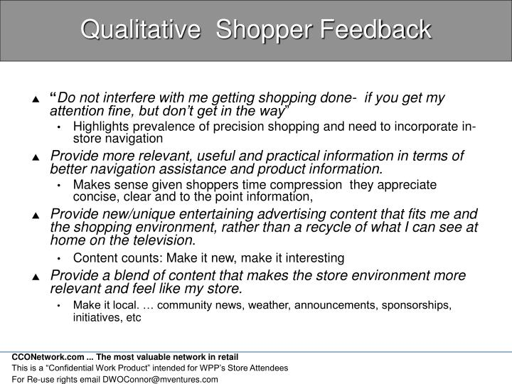 Qualitative  Shopper Feedback