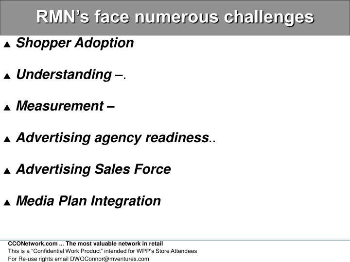 RMN's face numerous challenges