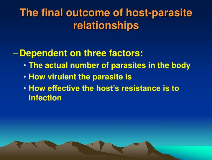 The final outcome of host-parasite relationships