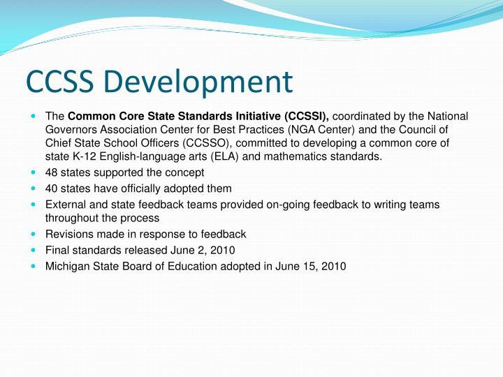 CCSS Development