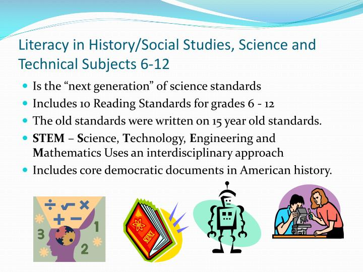 Literacy in History/Social Studies, Science and Technical Subjects 6-12
