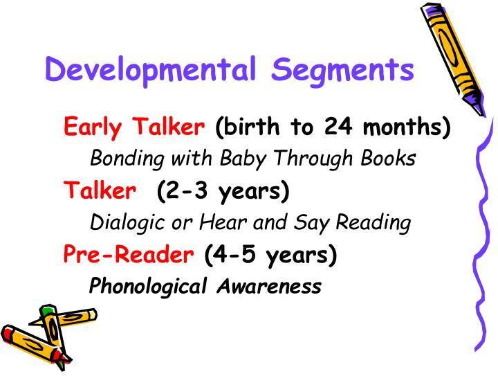 Developmental Segments