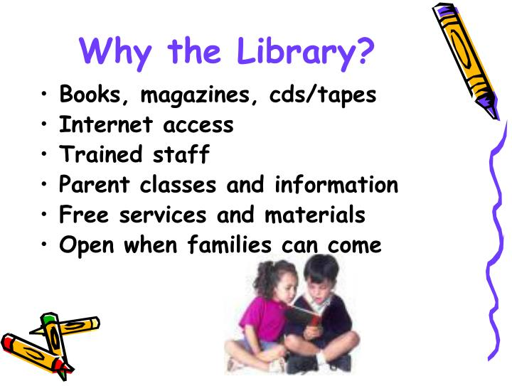 Why the Library?