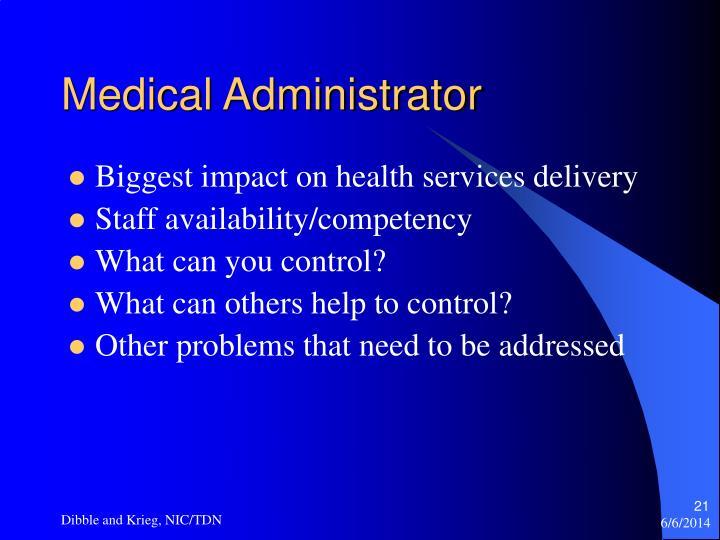 Medical Administrator