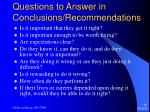questions to answer in conclusions recommendations