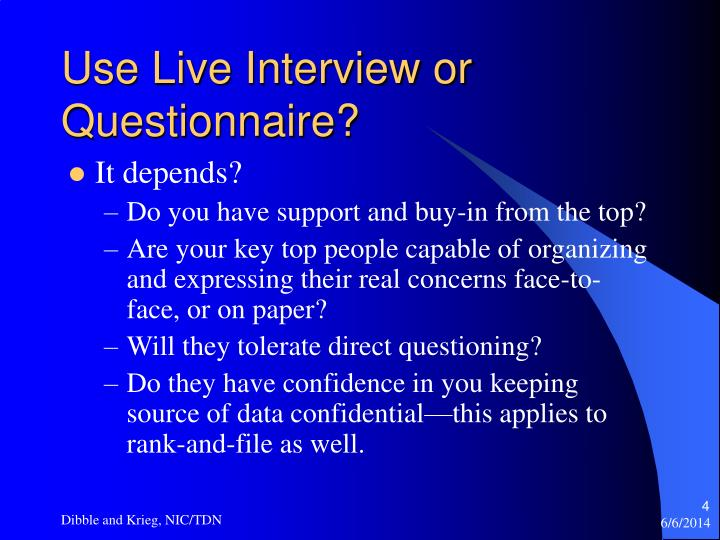 Use Live Interview or Questionnaire?