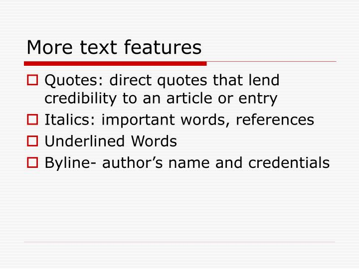 More text features